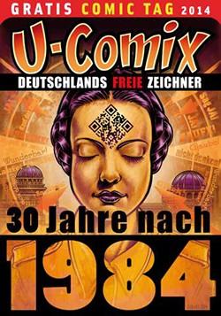 Gratis Comic Tag 2014: U-Comix - 30 Jahre nach 1984