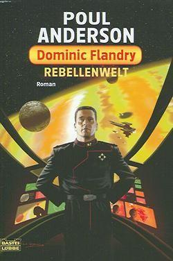 Anderson, P.: Dominic Flandry - Rebellenwelt