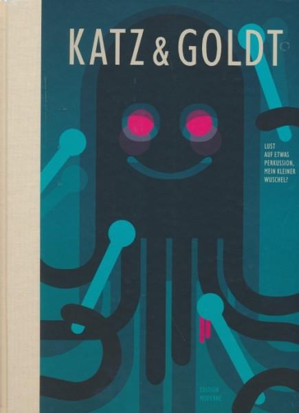 Katz und Goldt (Edition Moderne, B.) Lust auf etwas Perkussion, mein kleiner Wuschel?