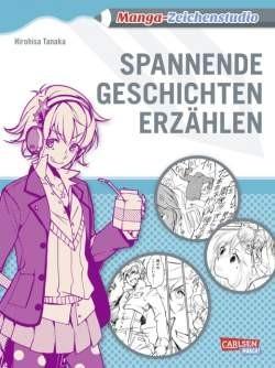 Manga-Zeichenstudio Bd. 06: Geschichten