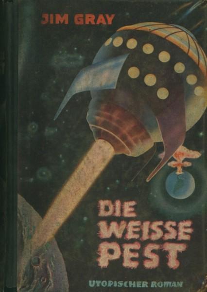 Gray, Jim Leihbuch Weisse Pest (Bewin)