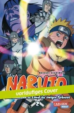 Naruto - The Movie 1: Geheimmission im Land des ewigen Schnees 2