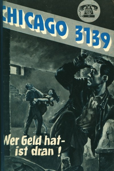 Chicago 3139 Leihbuch Wer Geld hat - ist dran (Bethke)