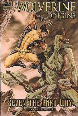 US: Wolverine Origins (2006) Seven the Hard Way HC