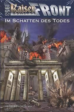 Kaiserfront 1953 02: Im Schatten des Todes
