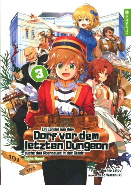 Ein Landei aus dem Dorf vor dem letzten Dungeon ... - Light Novel 3