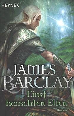 Barclay, J.: Einst herrschten Elfen