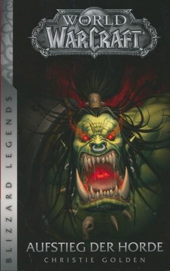 World of Warcraft: Aufstieg der Horde (Neuausgabe)