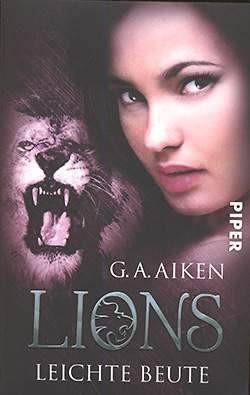 Aiken, G.A.: Lions - Leichte Beute