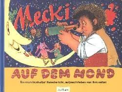Mecki (Esslinger, B.) Mecki auf dem Mond