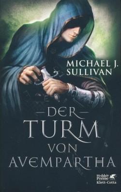 Sullivan, M. J.: Diebesbund Riyria 2 - Der Turm von Avempartha