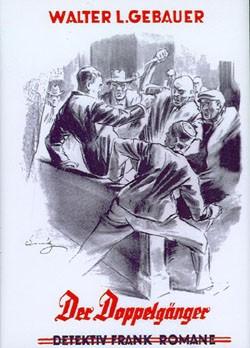 Detektiv Frank-Romane Leihbuch (Romanheftreprints) Der Doppelgänger