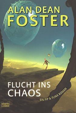 Foster, A.D.: Flucht ins Chaos