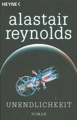 Reynolds, A.: Unendlichkeit