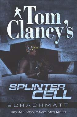 Tom Clancys Splinter Cell (Panini Books, Tb.) Schachmatt (neu)