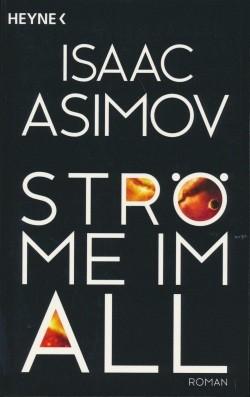Asimov, I.: Ströme im All