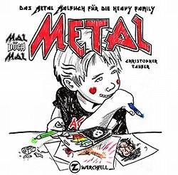 Mal döch mal Metal (Zwerchfell, Br.)