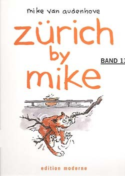 Zürich by Mike (Edition Moderne, B.) Nr. 1-14