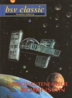 Astronautenfamilie Robinson (Bernt, B.) Nr. 1-6 kpl. (Z1)