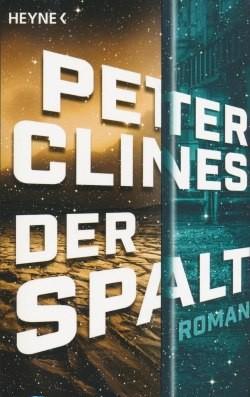 Clines, P.: Der Spalt