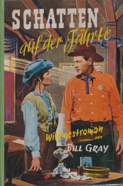Gray, Bill Leihbuch Schatten auf der Fährte (Liebel)
