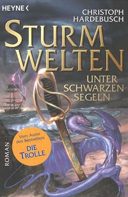Hardebusch, Christoph (Heyne, Tb.) Sturmwelten Nr. 1-2 (neu)