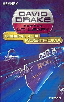 Drake, D.: Lt. Leary 1: Mission auf Kostroma