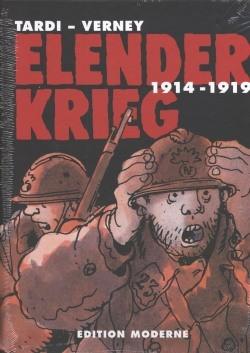 Elender Krieg (Edition Moderne, B.) 1914-1919 Gesamtausgabe
