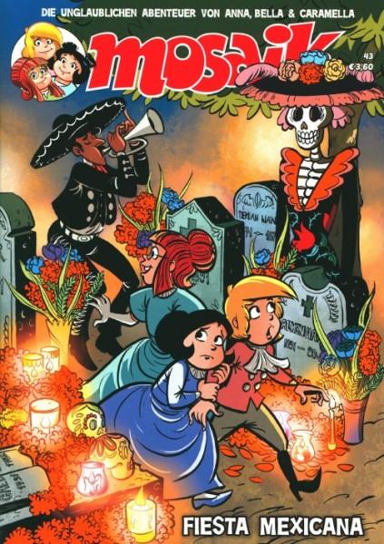 Mosaik: Unglaublichen Abenteuer von Anna, Bella & Caramella (Junge Welt, Gb.) Nr. 43