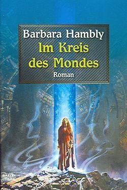 Hambly, B.: Im Kreis des Mondes