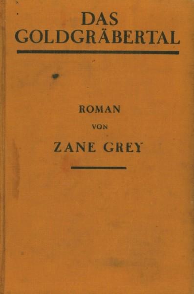 Grey, Zane Leihbuch VK Goldgräbertal (Knaur, Vorkrieg)