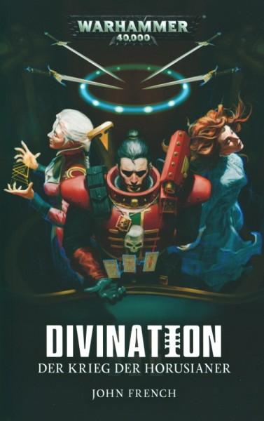 Warhammer 40.000 - Der Krieg der Horusianer 3 - Divination
