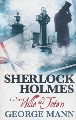Sherlock Holmes 3: Der Wille des Toten