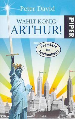 David, P.: Wählt König Arthur!