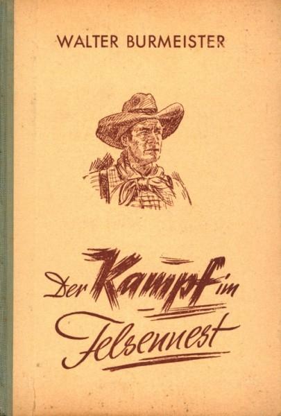 Burmeister, Walter Leihbuch Kampf im Felsennest (Liebel)